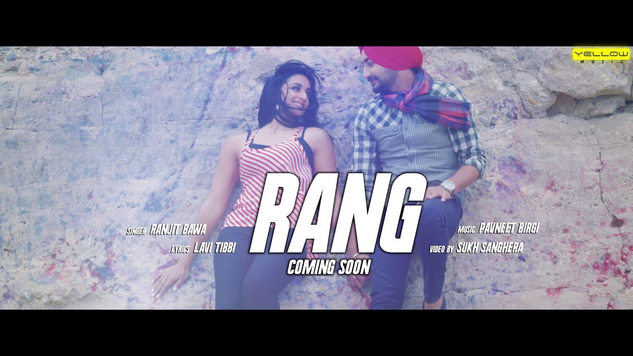Rang Ranjit Bawa new song
