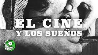 El cine y los sueños