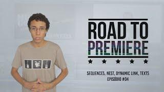 Migrando do Sony Vegas ao Adobe Premiere: Sequências, Dynamic Link e Textos - ROAD TO PREMIERE #4