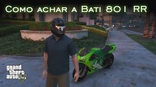 Como achar a Bati 801 RR! | GTA V [PT-BR]