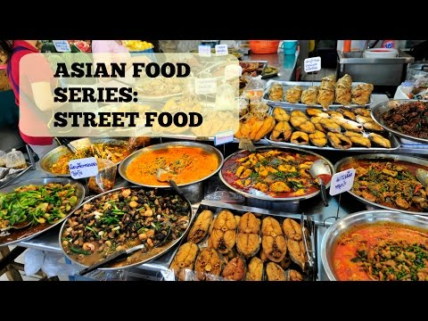 Asian Food Series: Delicious South East Asian Street Food