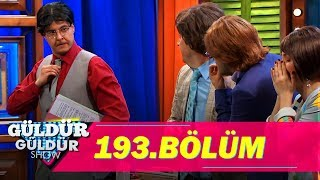 Güldür Güldür Show 193.Bölüm (Tek Parça Full HD)