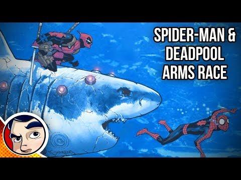 """Deadpool & Spider-Man """"Arm's Race"""""""