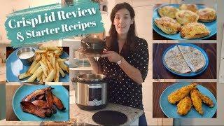 CrispLid Review & Starter Recipes