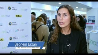 Şebnem Erzan - Google Türkiye - Kobi E-ticaret Zirvesi Etkinlik Görüşleri