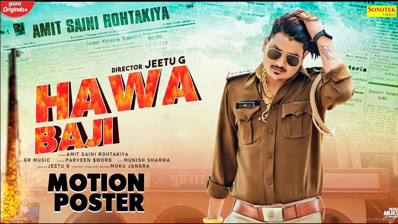 AMIT SAINI ROHTAKIYA (Motion Poster) | Hawa Baji | New Haryanvi Songs Haryanavi 2021 | Sonotek Music