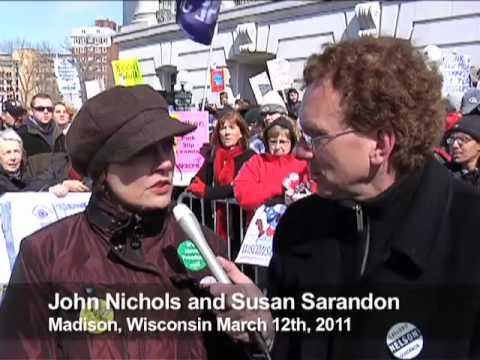 John Nichols, The Nation, interviews Susan Sarandon in Madison, WI