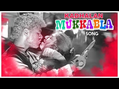 Mukkala Mukkabala  Song | Kadhalan Movie Songs | Prabhudeva | Nagma | Ar Rahman