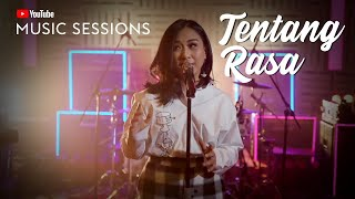 AstriD -  Tentang Rasa (Youtube Music Sessions)