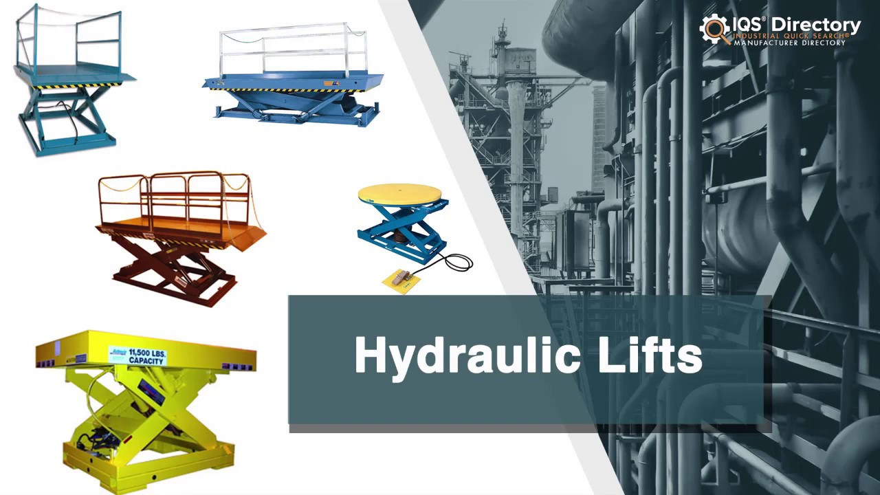 Hydraulic Lift Manufacturers Suppliers | IQS Directory