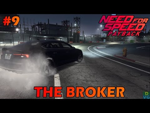 Need for Speed Payback | Let's Play | Part 9 - THE BROKER