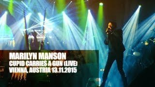 Marilyn Manson - Cupid Carries A Gun (Live in Vienna 2015) | #multicam