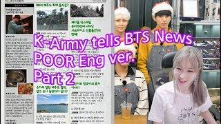 방탄늬우스 K Army tells 'BTS News' POOR Eng ver  Part 2