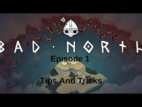 Bad North Walk through Episode 1 TIPS AND TRICKS #BadNorth #BadNorthTipsAndTricks #howtoplaybadnorth from YouTube · Duration:  13 minutes 26 seconds