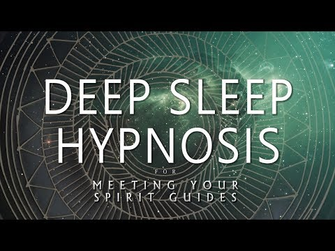 Deep Sleep Hypnosis for Meeting Your Spirit Guides Guided Sleep Meditation Dreaming