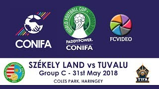 CONIFA World Football Cup 2018 - Székely Land v Tuvalu