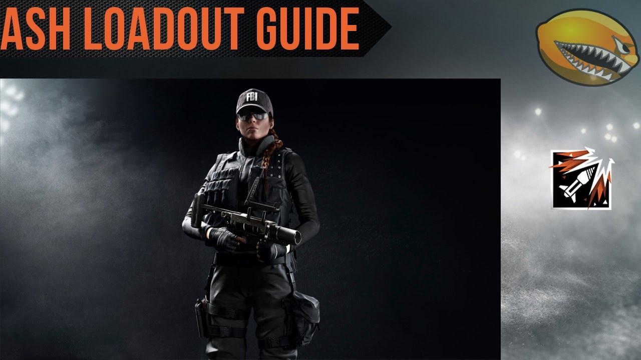Best Ash Loadout Guide Rainbow 6 Siege   Rainbow 6 Siege Gameplay    eLemonadeR R6   #R6
