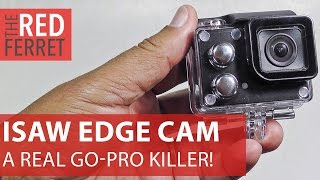 iSaw Edge 4K Action Cam - superb budget GoPro rival is excellent value [Review Editors Choice]