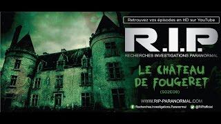 Chasseurs de Fantômes #RIP : Le Chateau de Fougeret