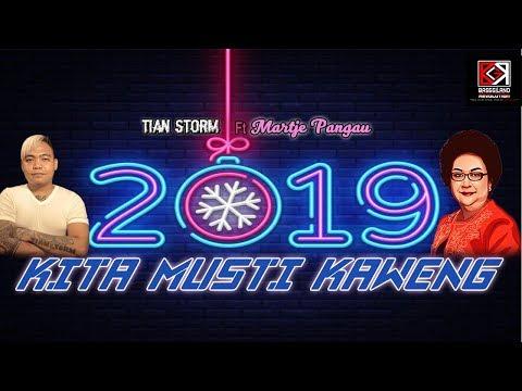 2019 Kita Musti Kaweng - Tian Storm Ft Martje Pangau (Official Lyric Video)