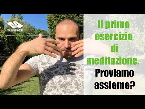 Il primo esercizio di meditazione  Proviamo assieme?