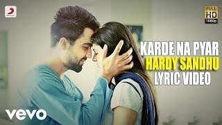 Hardy Sandhu - Karde Na Pyar  | This Is Hardy Sandhu | Lyric Video