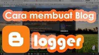 [Tutorial] Cara membuat Blog sendiri (melalui blogger) TERBARU! (2016)