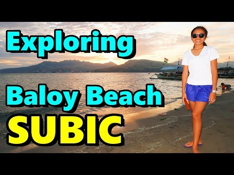 Exploring Baloy Beach Subic Bay Philippines