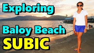 Exploring Baloy Beach Subic Bay Philippines