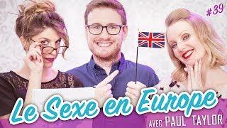 Le Sexe en Europe (feat. PAUL TAYLOR) - Parlons peu...