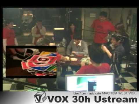 VOX 30h ustream#9