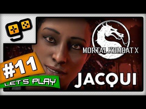 Let's Play:Mortal Kombat X - Parte 11 - Jacqui