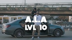 A.L.A - LVL 10 (Official Video)