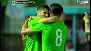 اهداف + ملخص مباراة الجزائر ضد السيشل 2-0 - تعليق حفيظ  دراجي (02-06-2016)