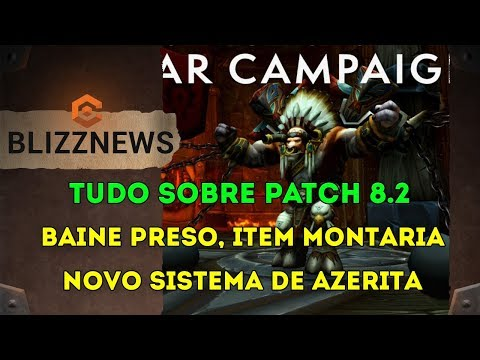 Novo Sistema Azerita, Item Montaria, Liberação Voo - Novidades Patch 8.2 World of Warcraft