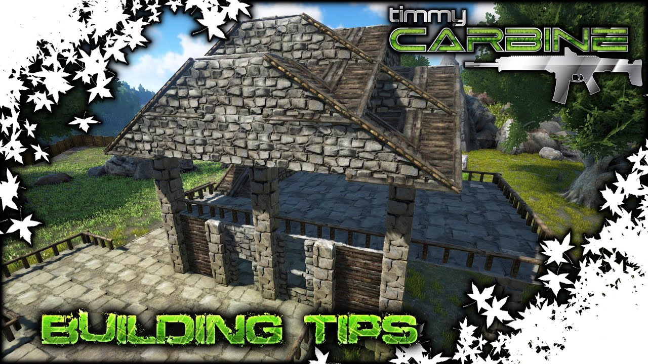 House Building Tips Arkse Building Tips  Timmycarbine  Youtube