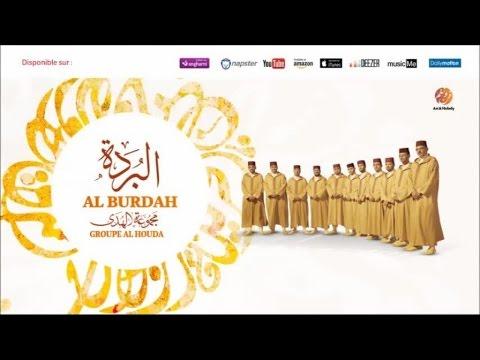 Groupe Al Houda - Al Burdah (11)   ألبوم البردة   النسخة الأصلية   مجموعة الهدى المغربية