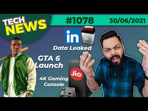 Jio 4K Gaming Console Coming?, GTA 6 Launch Date, realme GT ME 108MP?, LinkedIn Data Leaked-#TTN1078