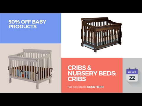 Cribs & Nursery Beds: Cribs 50% Off Baby Products