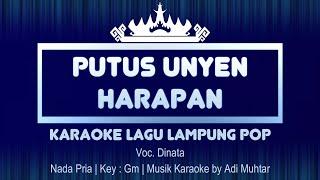 Putus Unyen Harapan   Karaoke Lirik   Nada Pria   Lagu Lampung Pop   Voc. Dinata   Key : Gm