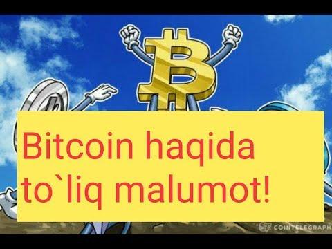 Bitcoin haqida to`liq malumot