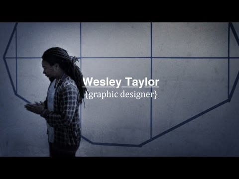 Wesley Taylor | Graphic Designer (Documentary)