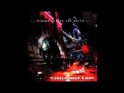 Steelhouse Lane - Slaves Of The New World (Full Album)