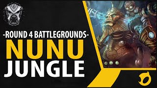 NUNU JUNGLE - Riot Battlegrounds Round 4