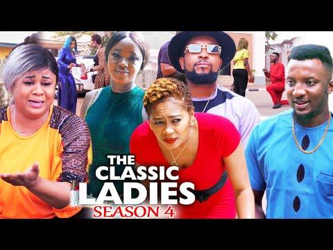 THE CLASSIC LADIES SEASON 4 - (Trending New Movie) Uju Okoli 2021 Latest Nigerian  New Movie 720p