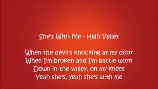 She's With Me - High Valley Lyrics