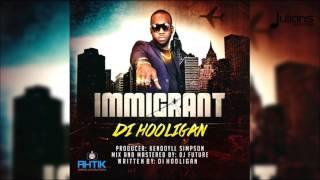 Download Di Hooligan - Immigrant