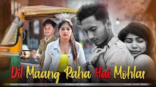 Dil Maang Raha Hai Mohlat | Heart Touching Love Story | Tere Sath Dhadakne ki | Samrat Creation