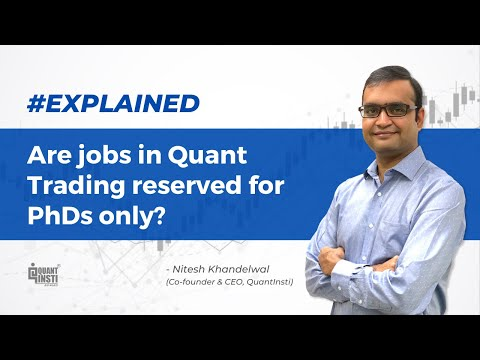 Are jobs in quant trading reserved for PhDs only? #AlgoTradingAMA