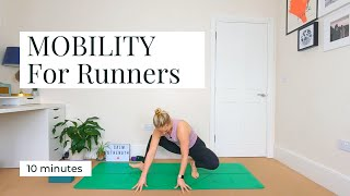 MOBILITY FOR RUNNERS | 10 mins || KATIE SILVER